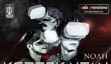 Kembali Hadirkan Inovasi, NOAH Gelar Konser Virtual 360⁰